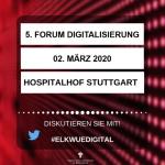 """Forum Digitalisierung der ELK-WUE: Die """"Guten"""" fangen an, das Internet zunutzen"""